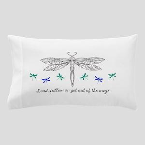 LEAD OR FOLLOW Pillow Case
