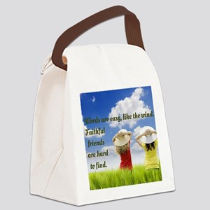 Faithful Friends Are Hard To Find Canvas Lunch Bag