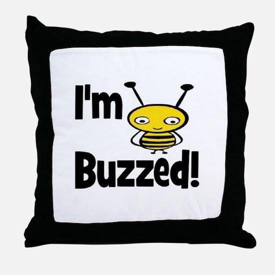 I'M BUZZED Throw Pillow