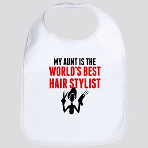 My Aunt Is The Worlds Best Hair Stylist Bib
