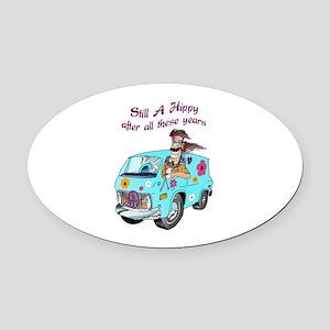 STILL A HIPPY Oval Car Magnet