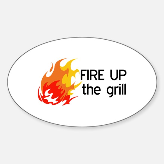 FIRE UP THE GRILL Decal