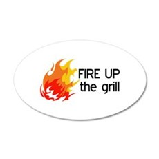 FIRE UP THE GRILL Wall Decal