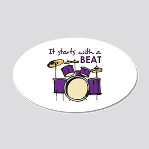IT STARTS WITH A BEAT Wall Decal