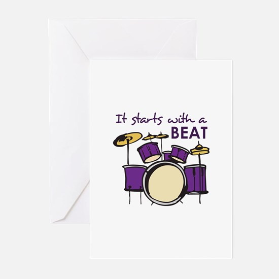 IT STARTS WITH A BEAT Greeting Cards