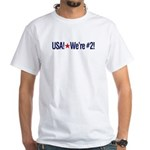 USA! We're #2! t-shirt