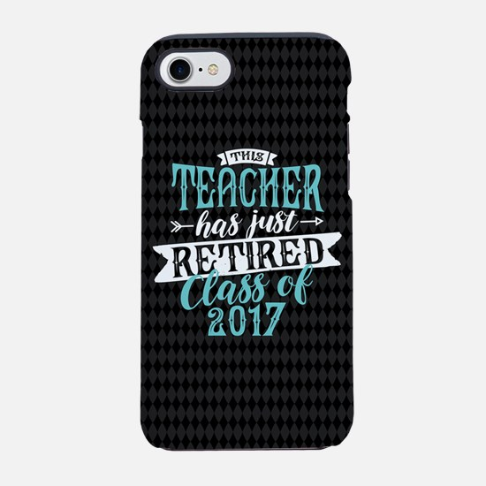 Retired Teacher iPhone 7 Tough Case