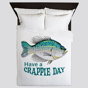HAVE A CRAPPIE DAY Queen Duvet