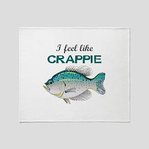 I FEEL LIKE CRAPPIE Throw Blanket