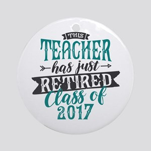 Retired Teacher Round Ornament