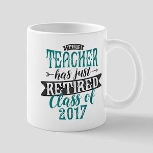 Retired Teacher 11 oz Ceramic Mug