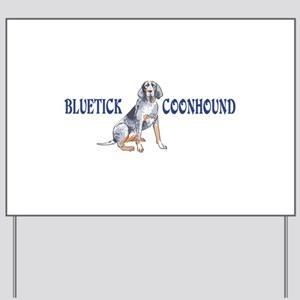 BLUETICK COONHOUND FULL CHEST Yard Sign