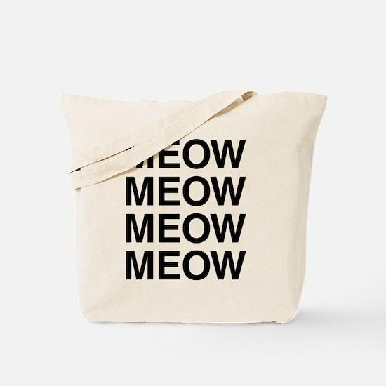 Meow Meow Meow Meow Tote Bag