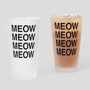 Meow Meow Meow Meow Drinking Glass