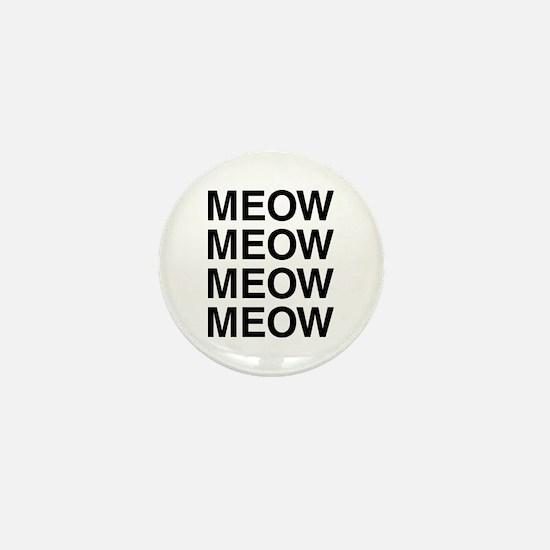 Meow Meow Meow Meow Mini Button