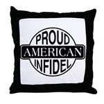 Proud American Infidel Throw Pillow