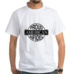 Proud American Infidel White T-Shirt
