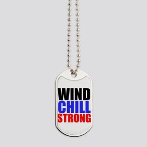 Wind Chill Strong Dog Tags