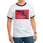 FREE MEN own guns Ringer T