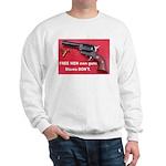 FREE MEN own guns Sweatshirt