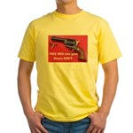 FREE MEN own guns Yellow T-Shirt