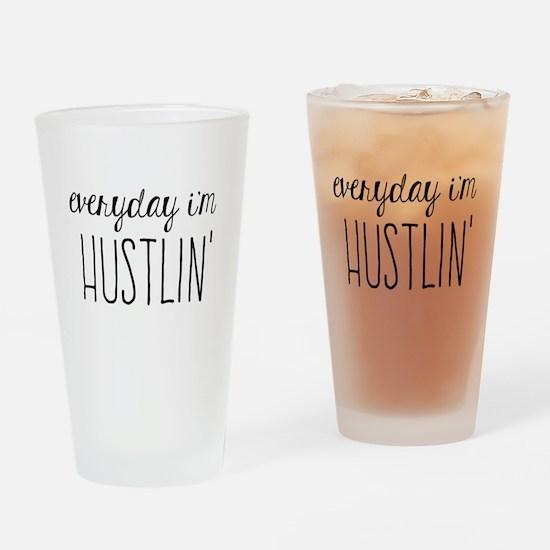 Hustlin Drinking Glass
