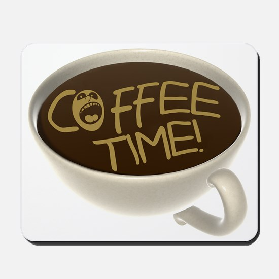Coffee Time! Coffee Lovers Mousepad