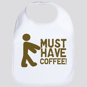 Must Have COFFEE! Zombie Bib
