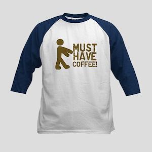 Must Have COFFEE! Zombie Kids Baseball Jersey