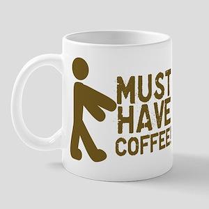 Must Have COFFEE! Zombie Mug