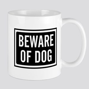 Beware Dog 11 oz Ceramic Mug