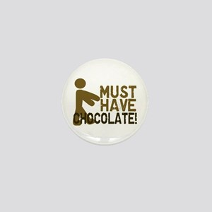 Must Have CHOCOLATE! Zombie Mini Button