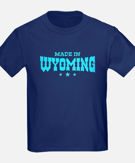 Made In Wyoming T