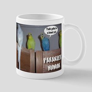 """""""Parakeet Humor #1"""" Mug"""