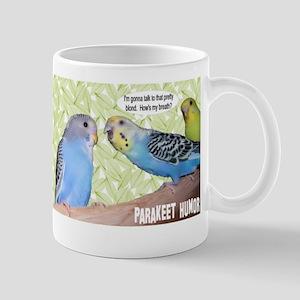 """""""Parakeet Humor #2"""" Mug"""