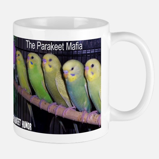 """""""Parakeet Humor #7"""" Mug"""