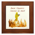 Bad Tippers Serve Framed Tile