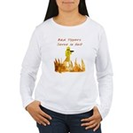 Bad Tippers Serve Women's Long Sleeve T-Shirt