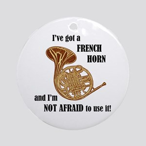 I've Got a French Horn Ornament (Round)