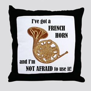 I've Got a French Horn Throw Pillow