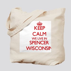 Keep calm we live in Spencer Wisconsin Tote Bag