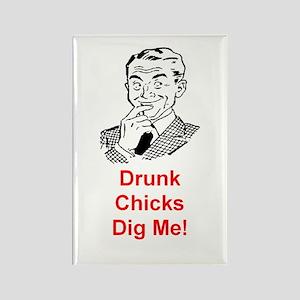 DRUNK CHICKS DIG ME Rectangle Magnet
