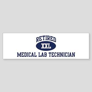 Retired Medical Lab Technicia Bumper Sticker