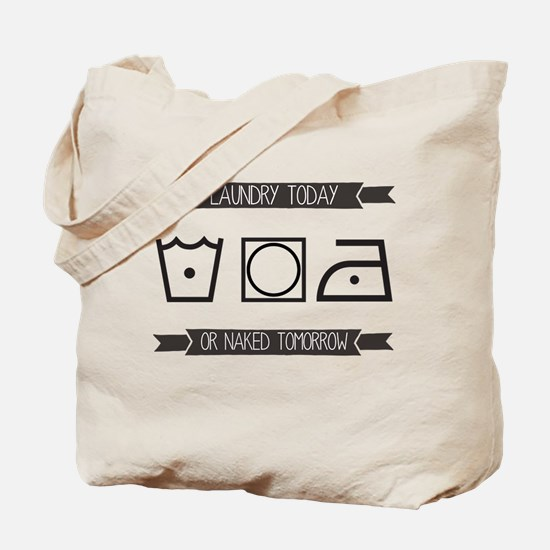 Laundry Today Tote Bag