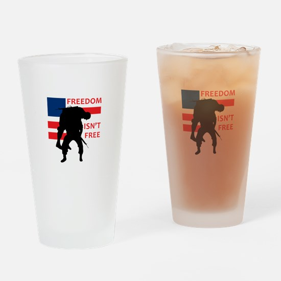 FREEDOM ISNT FREE Drinking Glass