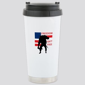 FREEDOM ISNT FREE Travel Mug