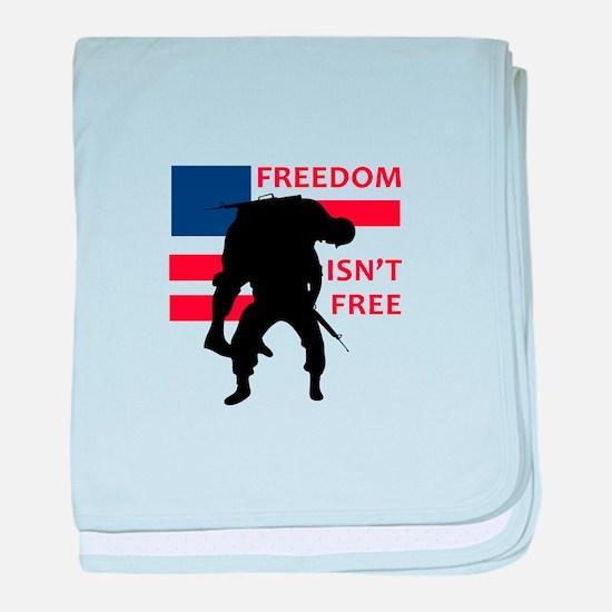 FREEDOM ISNT FREE baby blanket