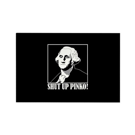 George Washington says, SHUT UP PINKO! Rectangle M