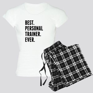 Best Personal Trainer Ever Pajamas