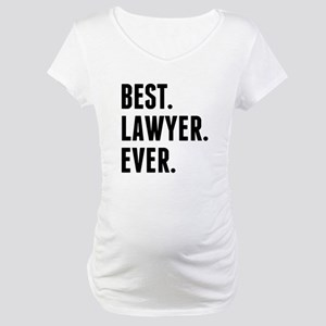Best Lawyer Ever Maternity T-Shirt